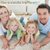Vanilla Ice Parenting