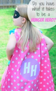 #Ad Do You Have What it Takes to be #HungerHeroes? (Bonus Superhero Cape Tutorial!)