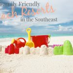 Top 10 Family Friendly Beach Resorts Southeast