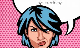 Things I Wish Someone Had Told Me Before I Had My Hysterectomy