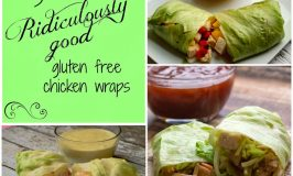 #ad 3 Ridiculously Good Gluten-Free Chicken Wraps