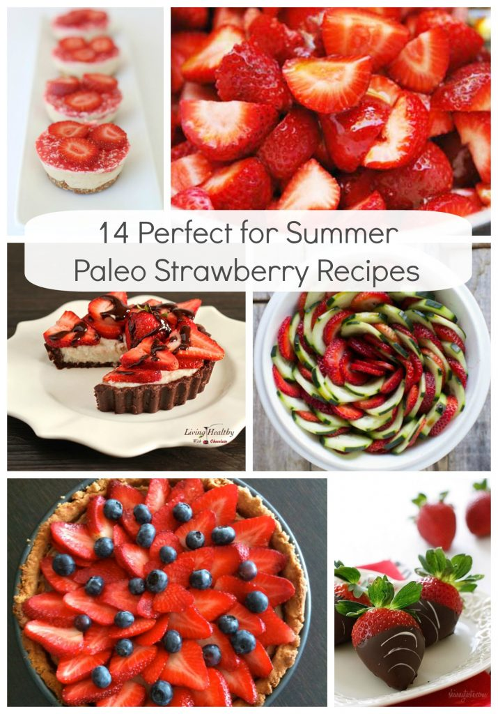 14 Perfect for Summer Paleo Strawberry Recipes