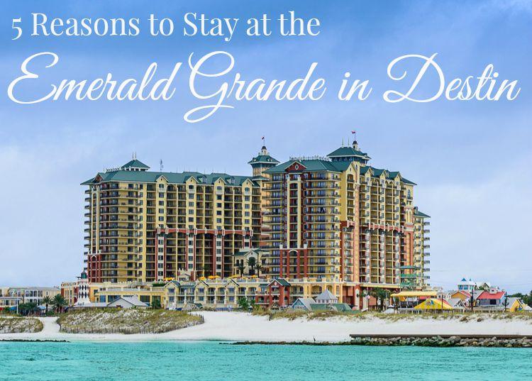 Emerald Grande Hotel Destin